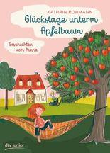 Glückstage unterm Apfelbaum – Geschichten mit Minna