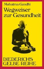 Diederichs Gelbe Reihe, Bd.76, Wegweiser zur Gesundheit