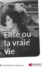 Elise ou la vraie vie