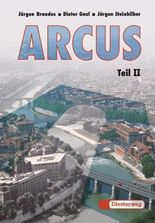 ARCUS. Eine Einführung in Latein als 2. Fremdsprache / Arcus