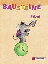 Bausteine Fibel - Ausgabe 2003 / BAUSTEINE Fibel - Ausgabe 2003