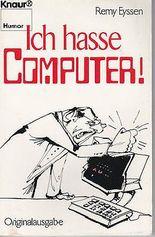 Ich hasse Computer!