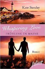 Whispering Love: Frühling in Maine