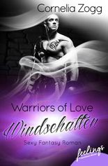 Warriors of Love: Windschatten