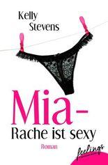 Mia - Rache ist sexy