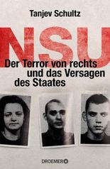 Kollaps der Sicherheit - Der Terror des NSU und das Versagen des Staates
