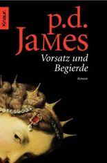 Vorsatz und Begierde (Die Dalgliesh-Romane 8)