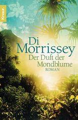 Der Duft der Mondblume: Roman