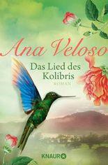Das Lied des Kolibris: Roman