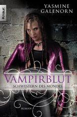 Schwestern des Mondes: Vampirblut: Roman