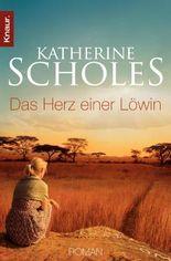 Das Herz einer Löwin: Roman