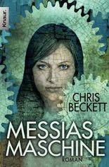 Messias-Maschine: Roman