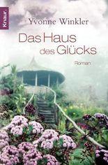 Haus des Glücks: Roman