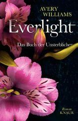 Everlight: Das Buch der Unsterblichen
