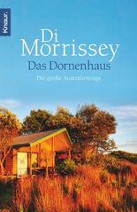 Das Dornenhaus: Die große Australiensaga