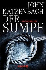 Der Sumpf: Psychothriller