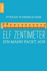 Elf Zentimeter: Ein Mann packt aus