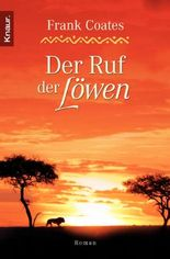 Der Ruf der Löwen: Roman