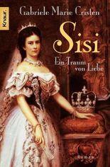 Sisi: Ein Traum von Liebe