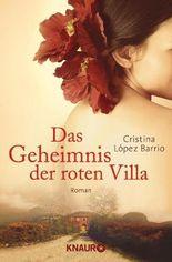 Das Geheimnis der roten Villa: Roman