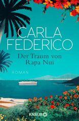 Der Traum von Rapa Nui: Roman
