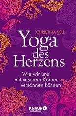 Yoga des Herzens: Wie wir uns mit unserem Körper versöhnen können