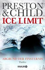 Ice Limit: Abgrund der Finsternis (Ein Fall für Gideon Crew)