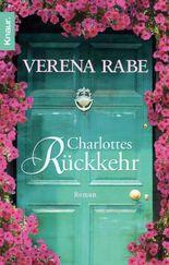 Charlottes Rückkehr: Roman