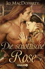 Die schottische Rose: Roman