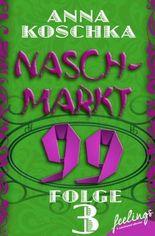 Naschmarkt 99 - Folge 3: Glückskatze gesucht