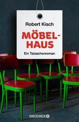Möbelhaus: Ein Tatsachenroman
