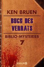 Buch des Verrats: Biblio-Mysteries 7 (KNAUR eRIGINALS)