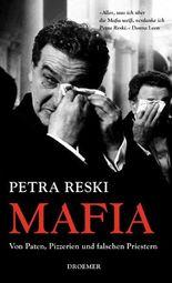 Mafia: Von Paten, Pizzerien und falschen Priestern