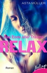 Relax - Das Ende aller Träume