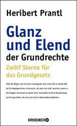 Glanz und Elend der Grundrechte: Zwölf Sterne für das Grundgesetz