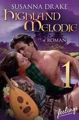 Highland-Melodie 1: Serial Teil 1