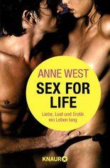 Sex for life: Liebe, Lust und Erotik ein Leben lang