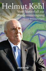 Vom Mauerfall zur Wiedervereinigung: Meine Erinnerungen