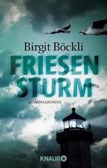 Friesensturm: Ein Spiekeroog-Krimi
