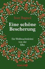 Eine schöne Bescherung: Ein Weihnachtskrimi von der Elbe