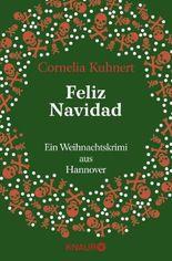 Feliz Navidad: Ein Weihnachtskrimi aus Hannover