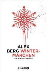 Wintermärchen: Ein Winterthriller (Kindle Single)