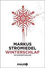Winterschlaf: Ein Winterthriller