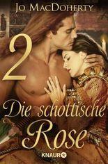 Die schottische Rose 2: Serial Teil 2