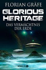 Glorious Heritage - Das Vermächtnis der Erde