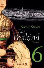 Das Pestkind 6: Serial Teil 6