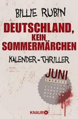Juni - Deutschland, kein Sommermärchen