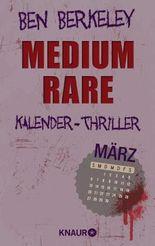 März - Medium rare
