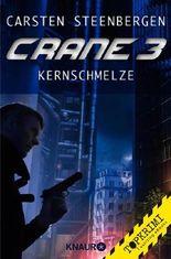 Crane 3 - Kernschmelze