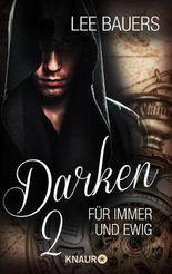 Darken 2: Für immer und ewig (KNAUR eRIGINALS)